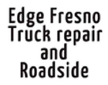 edge-fresno-truck-repair-and-roadside-1.jpg