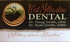 Dentist West Yellowstone MT